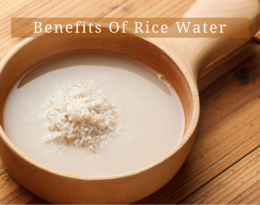 Benefits Of Rice Water For Hair And Skin